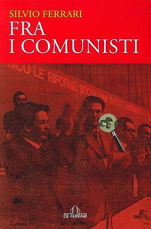 Fra i comunisti.: Ferrari, Silvio