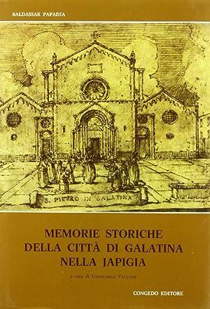 Memorie storiche della città di Galatina nella: Papadia, Baldassar