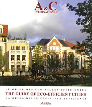 Le Guide des Eco-VIlles Efficientes. The Guide of Eco-Efficiente Cities. La Guida delle Citta'...