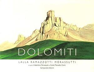 Dolomiti.: Ramazzotti Morassutti, Lalla