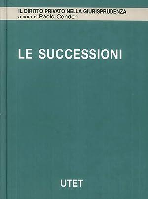 Le Successioni. Vol. 3: Successioni Testamentarie.