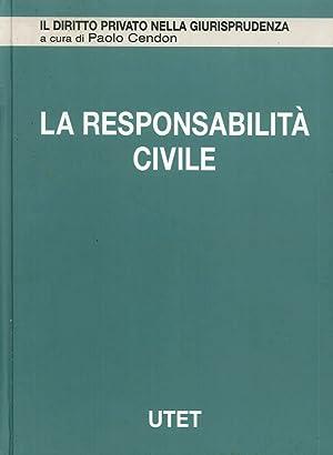 La Responsabilità Civile. Vol. 1: Danno e Risarcimento in Generale.