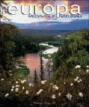 Meraviglie Naturali. Europa: Andreone, Franco