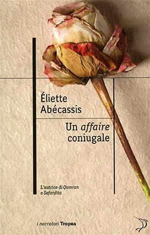 Un Affaire Coniugale.: Abécassis, Eliette