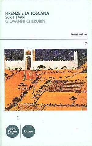 Firenze e la Toscana. Scritti vari.: Cherubini, Giovanni