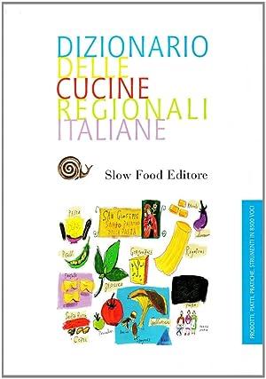 Dizionario della cucina regionale italiana.