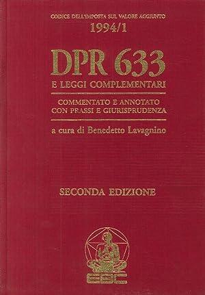 DPR. 633 e Leggi Complementari. Commentato e Annotato con Prassi e Giurisprudenza. Codice dell&#x27...