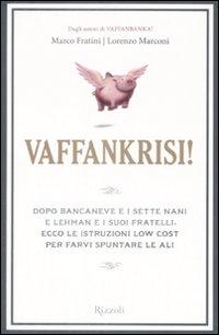 Vaffankrisi!: Fratini, Marco Marconi,