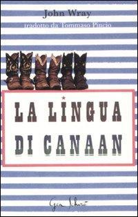 La lingua di Canaan.: Wray, John