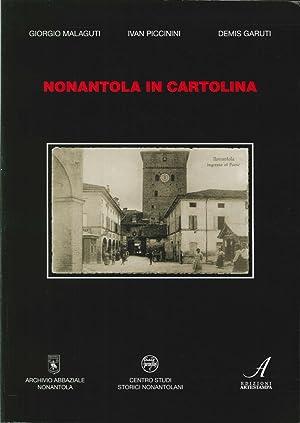 Nonantola in Cartolina.: Malaguti, Gino Piccinini, Ivan Garuti, Demis