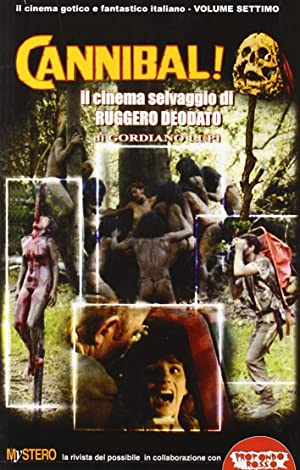 Cannibal! Il cinema di Ruggero Deodato.: Lupi, Gordiano