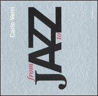 Jazz From a To Z. [Ed. Italiana: Verri, Carlo
