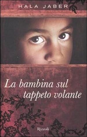 La Bambina sul Tappeto Volante: Jaber, Hala
