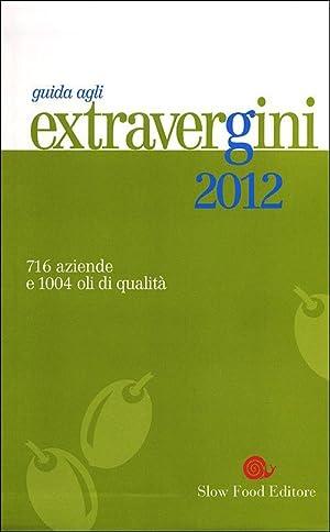 Guida agli extravergini 2012.