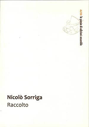 Raccolto.: Sorriga, Nicolò