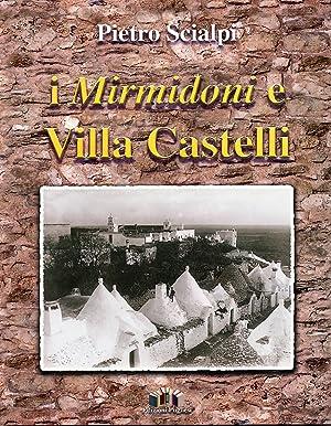 I Mirmidoni e Villa Castelli.: Scialpi, Pietro