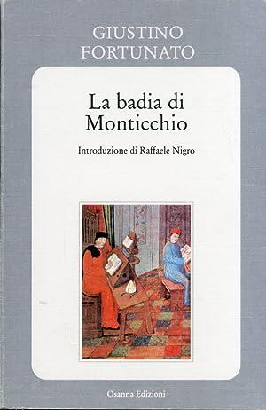 La Badia di Monticchio.: Fortunato, Giustino