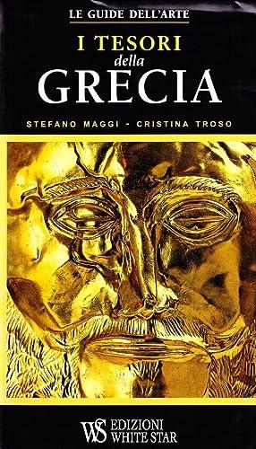 I Tesori delle Grecia.: Maggi, Stefano Troso, Cristina
