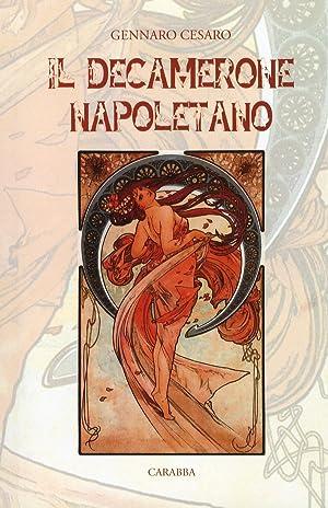 Il decamerone napoletano. (Dal Trecento al Novecento).: Cesaro, Gennaro