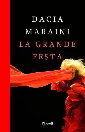 La grande festa.: Maraini, Dacia