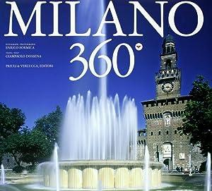 Milano 360°.: Dossena, Giampaolo Formica, Enrico