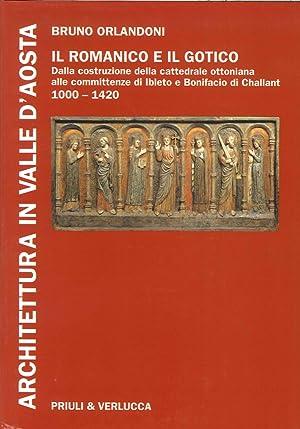 Architettura in Valle d'Aosta. Vol. 2. il Romanico e il Gotico dalla Costruzione delle ...
