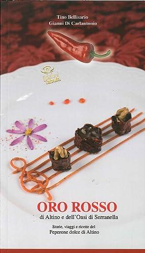 Oro rosso di Altino e dell'Oasi di Serranella. Storie, viaggi e ricette del peperone dolce di ...