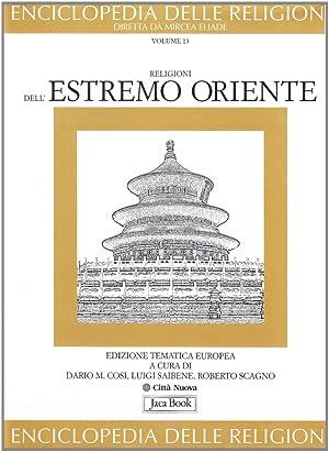 Enciclopedia delle Religioni. Religioni dell'Estremo Oriente.
