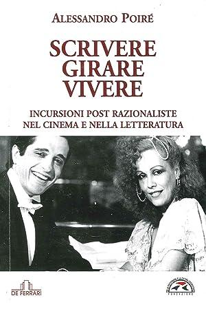 Scrivere, Girare, Vivere. Incursioni Post Razionaliste nel Cinema e nella Letteratura.: Poir�, ...