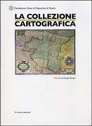 La Collezione Cartografica.