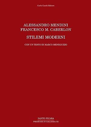 Alessandro Mendini, Francesco M. Caberlon. Stilemi Moderni.: Meneguzzo, Marco