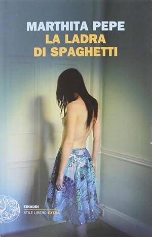 La Ladra di Spaghetti.: Pepe, Marthita