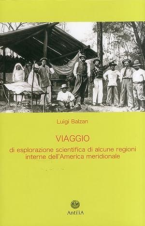 Viaggio di esplorazione scientifica di alcune regioni interne dell'America meridionale (Yungas...