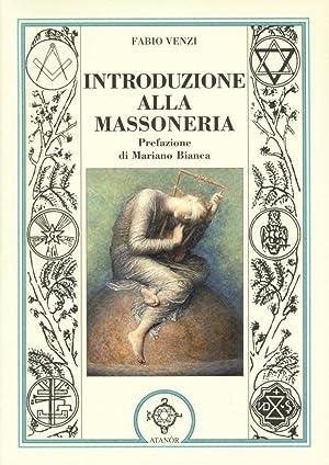 Introduzione alla massoneria.: Venzi, Fabio