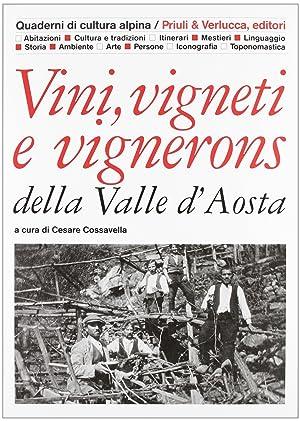 Vini, vigneti e vignerons della Valle D'Aosta.