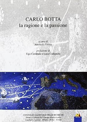 Carlo Botta. La ragione e la passione.