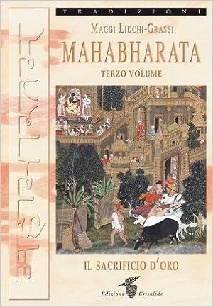 Mahabharata. Vol. 3.: Lidchi-Grassi, Maggi
