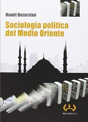 Sociologia politica del Medio Oriente.: Bozarslan, Hamit