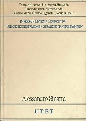 Impresa e Sistema Competitivo: Strategie di Innovazione e Strategie di Consolidamento. III/3.:...