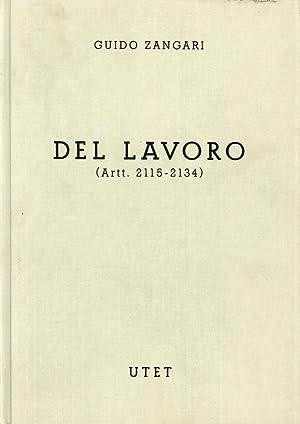 Commentario del Codice civile.Del lavoro. Libro V tomo primo due volumi (arrt.2099-2114) (arrt.2115...