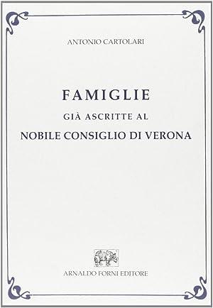 Famiglie già Ascritte al Nobile Consiglio di Verona.: Cartolari, Antonio