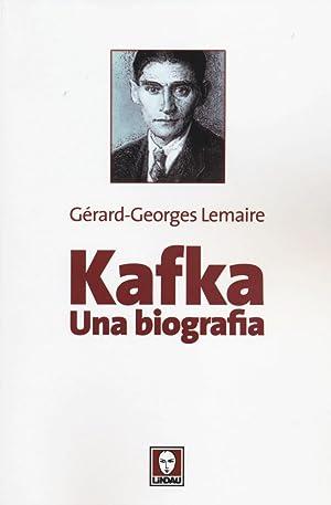 Kafka. Una biografia.: Lemaire, Gérard-Georges