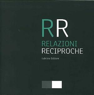 Relazioni reciproche.: De Pascale, Enrico Piffari, Lara Santeroni, Claudia