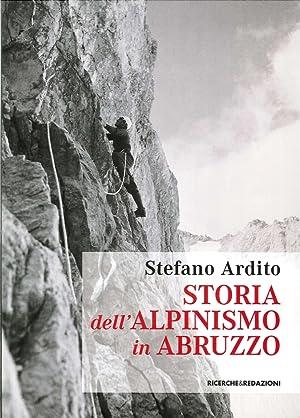 Storia dell'Alpinismo in Abruzzo.: Ardito, Stefano