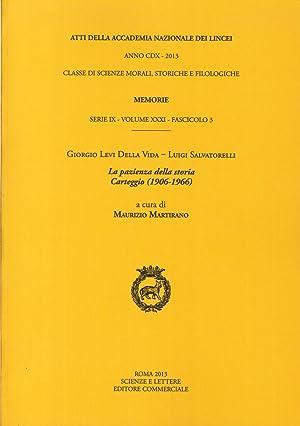 Atti delle Accademia Nazionale dei Lincei. Classe di Scienze Morali, Storiche e Filologiche. ...