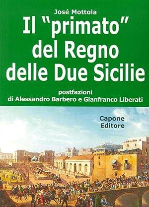 """Il """"primato"""" del Regno delle Due Sicilie.: Mottola, José"""
