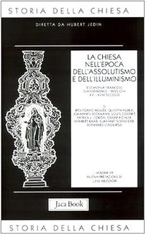 La Chiesa nell'Epoca dell'Assolutismo e dell'Illuminismo. Egemonia Francese - ...