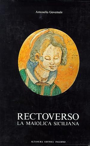 Rectoverso. La maiolica siciliana, secoli XVI e: Governale, Antonello