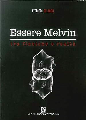 Essere Melvin tra Finzione e Realtà.: De Agr�, Vittorio