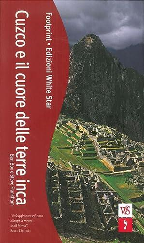 Cuzco e il Cuore delle Terre Inca.: Box, Ben Frankham, Steve